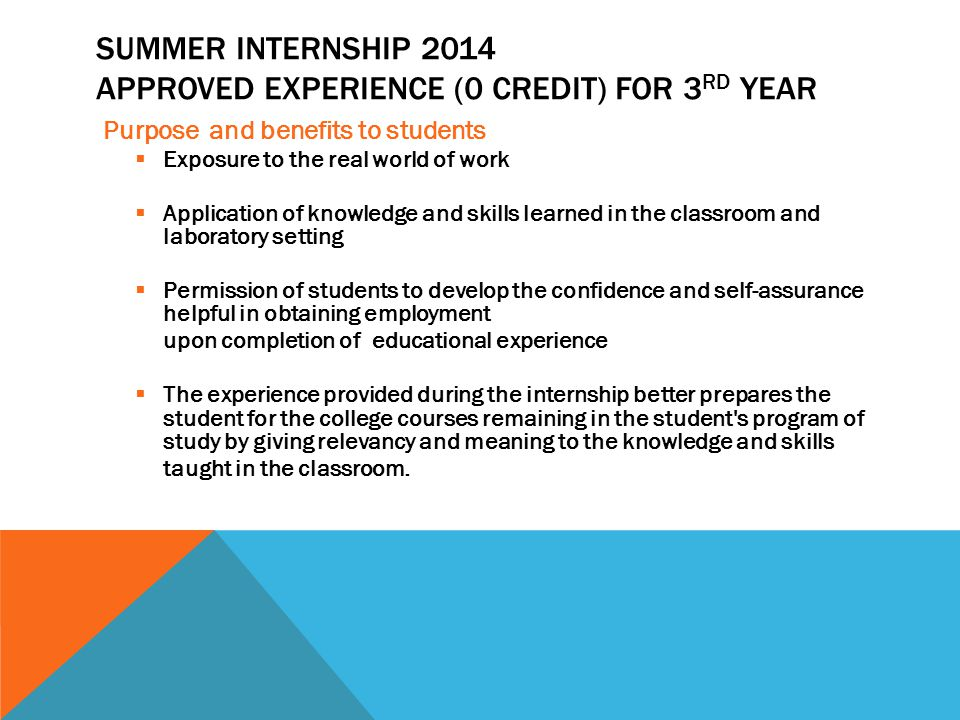 SUMMER INTERNSHIP 2014  benefits from the program.
