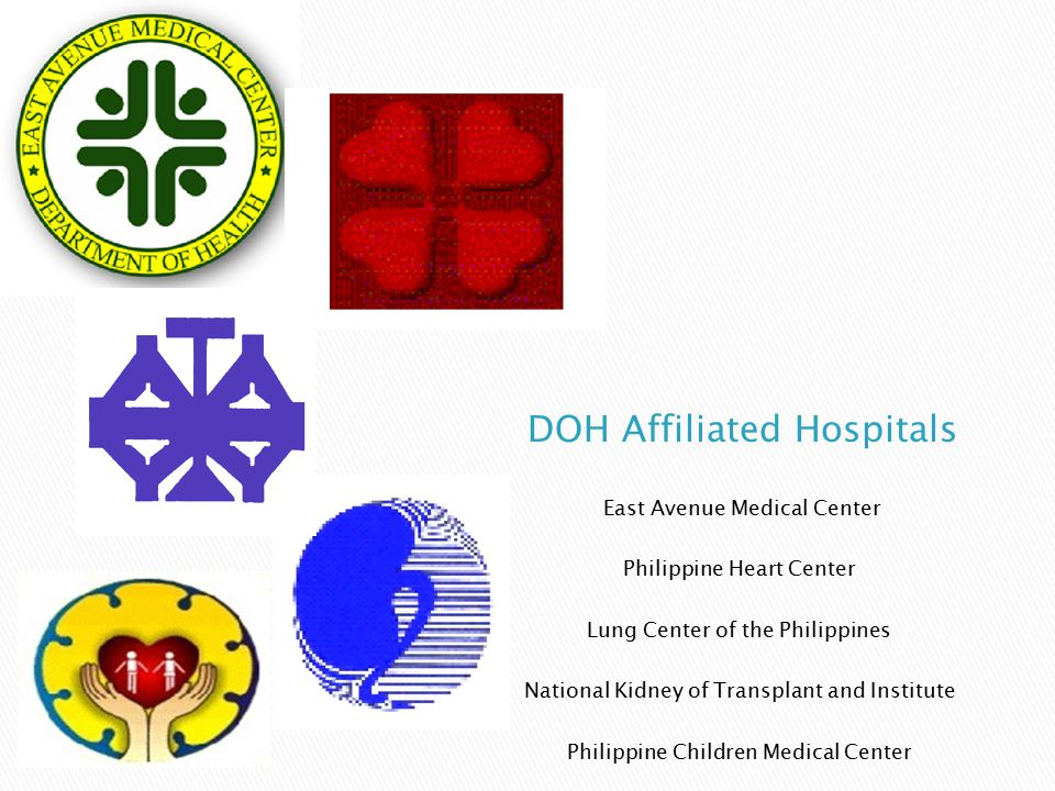 East Avenue Medical Center Philippine Heart Center Lung Center of the Philippines National Kidney of Transplant and Institute Philippine Children Medical Center