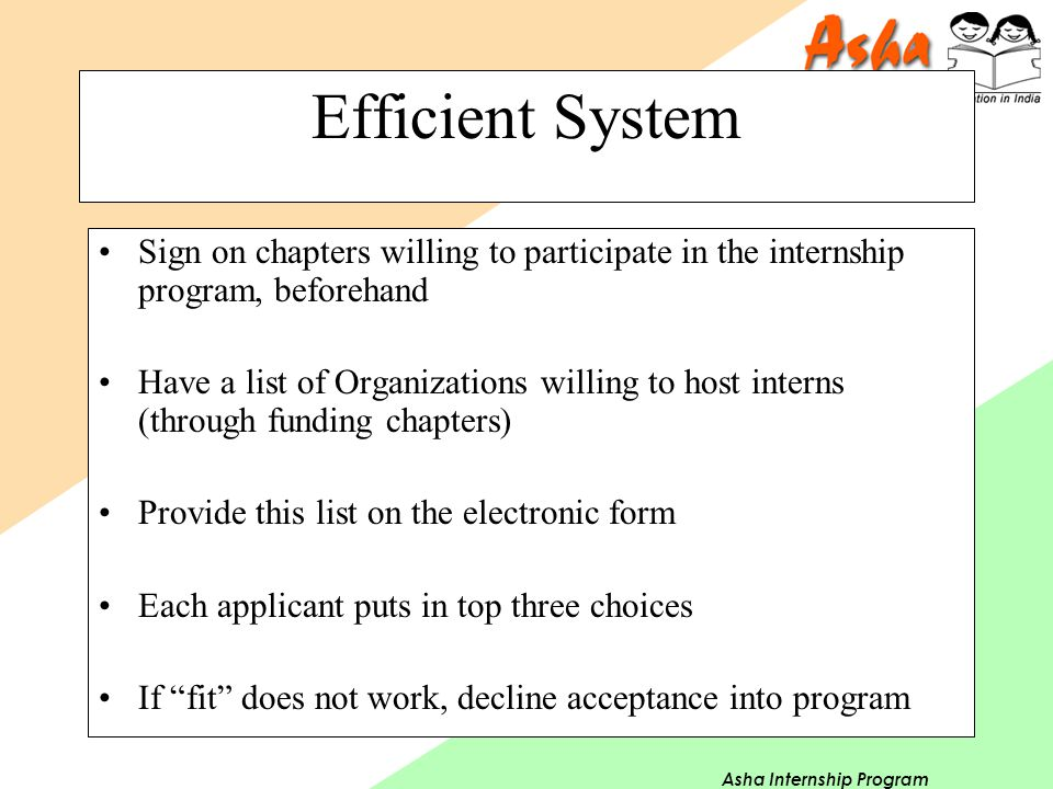 Asha Internship Program Efficient System Sign on chapters willing to participate in the internship program, beforehand Have a list of Organizations wi