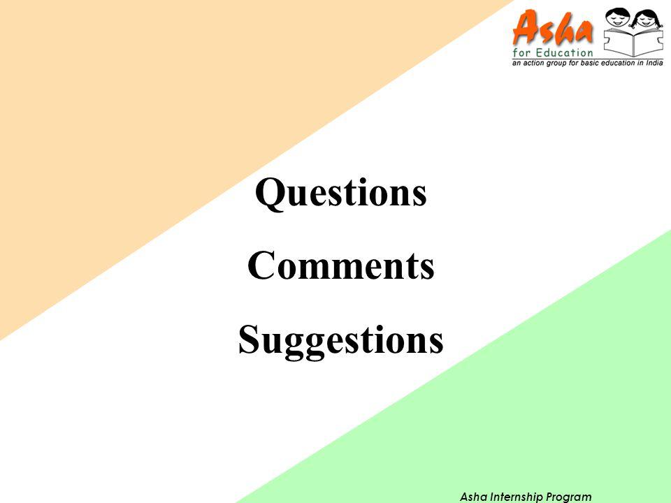 Asha Internship Program Questions Comments Suggestions
