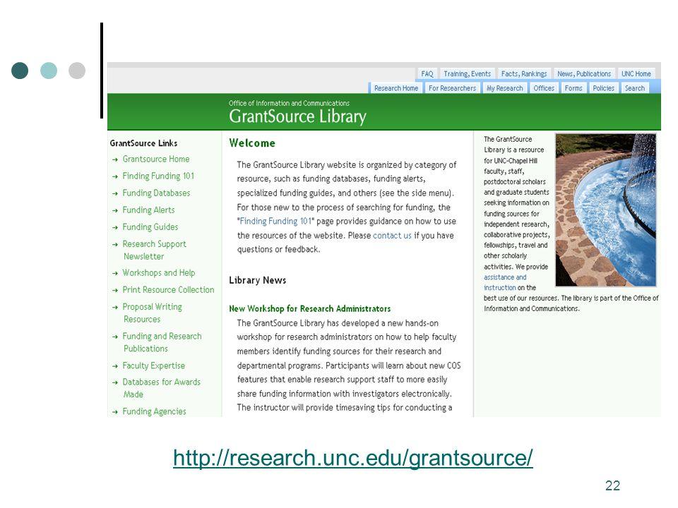 22 http://research.unc.edu/grantsource/