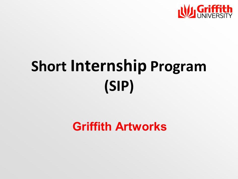 Short Internship Program (SIP) Griffith Artworks