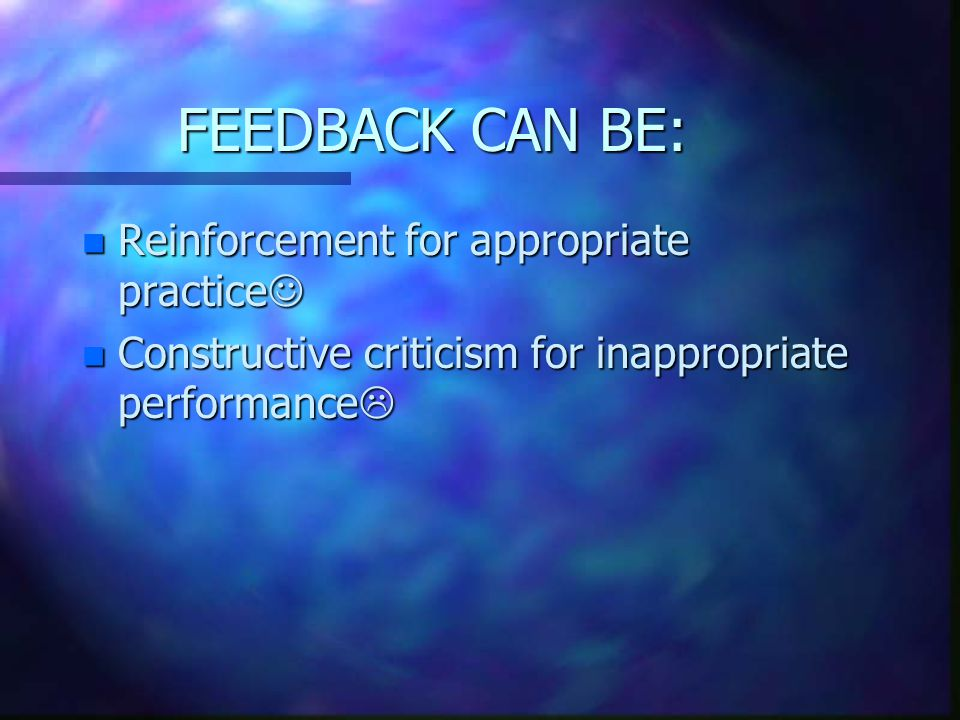 EVALUATION & FEEDBACK n Evaluate the student based on criteria established at the beginning of the rotation n Advise the student of his/her progress regularly n Correct the student constructively and praise for good work n Discuss progress throughout the rotation n Conduct an end-of-rotation evaluation