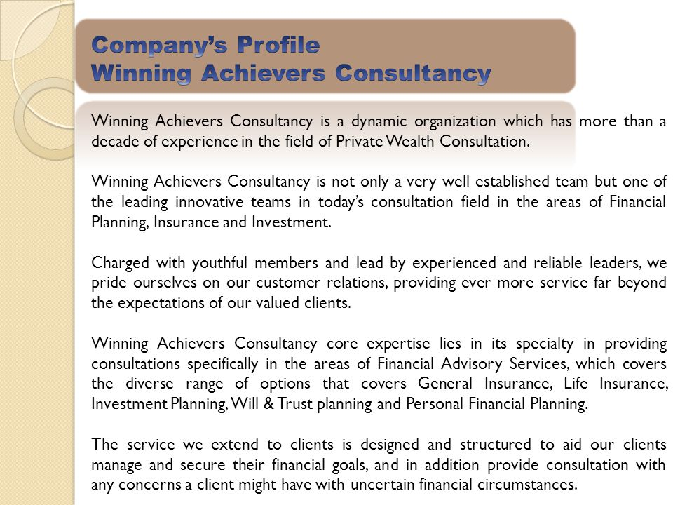 Winning Achievers Consultancy is a dynamic organization which has more than a decade of experience in the field of Private Wealth Consultation. Winnin