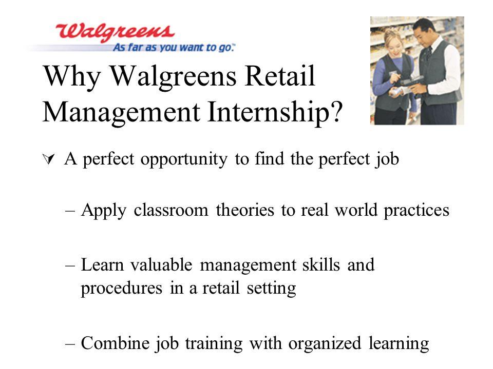 Why Walgreens Retail Management Internship.