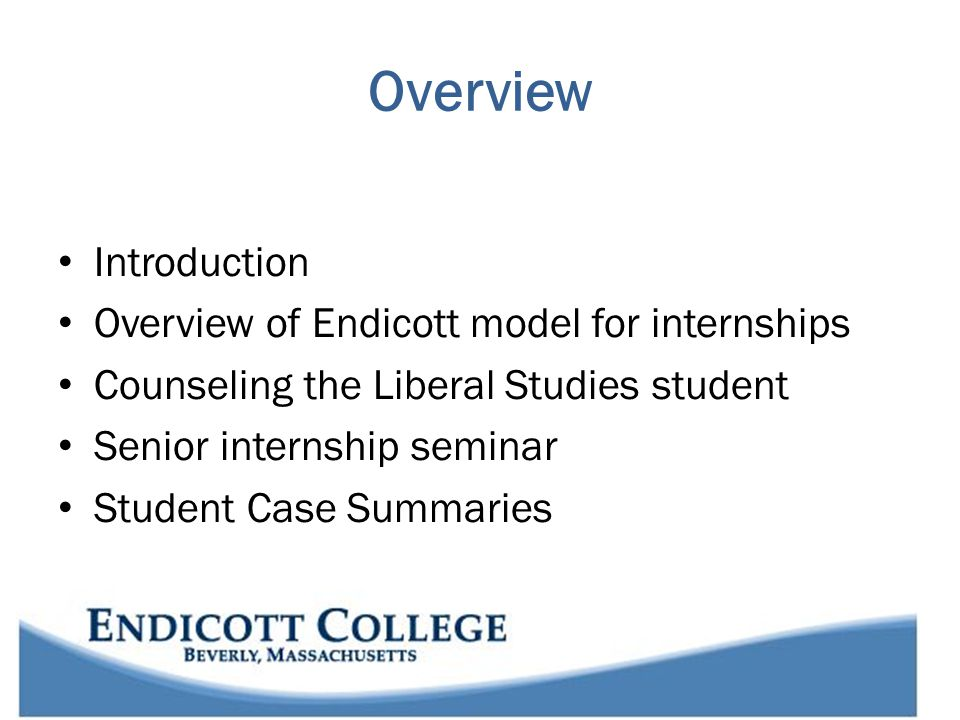 Endicott College Founded in 1939, by Dr.Eleanor Tupper and her husband, Dr.