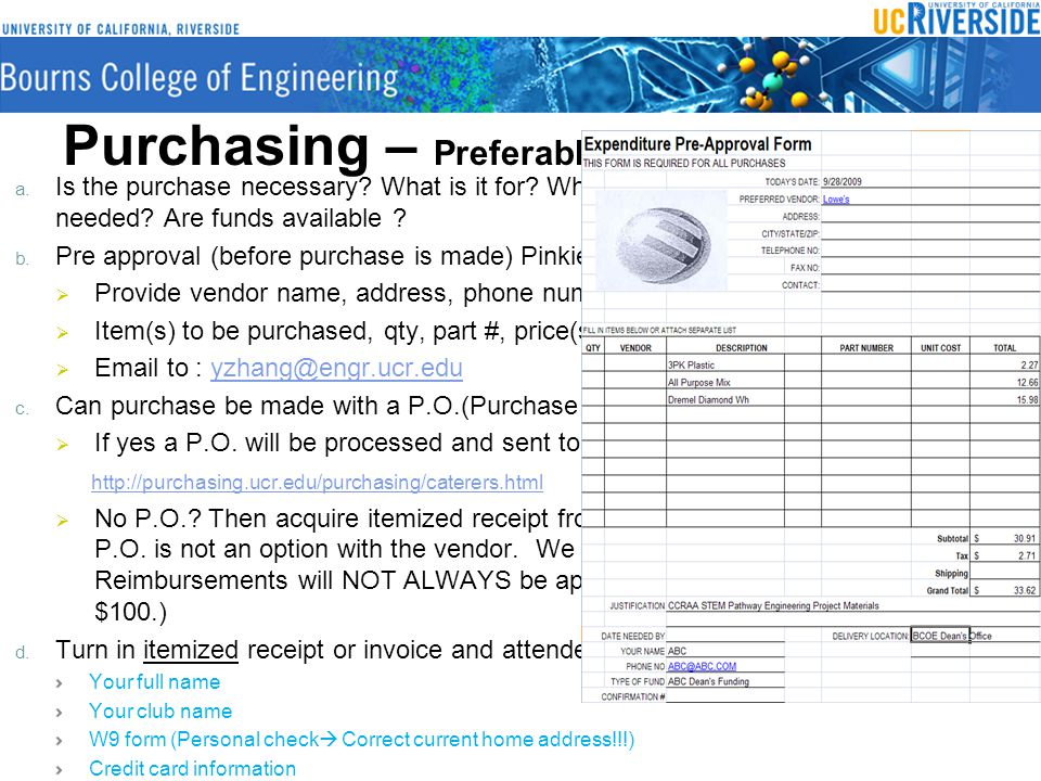 Purchasing – Preferably by UC Employee a. Is the purchase necessary.