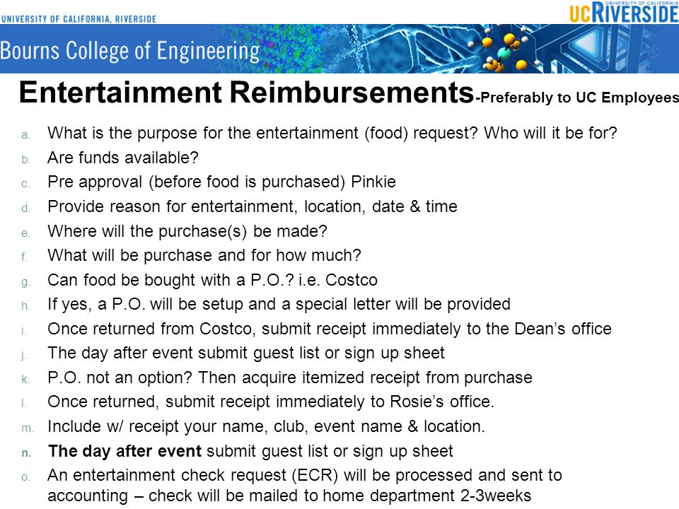 Entertainment Reimbursements -Preferably to UC Employees a.