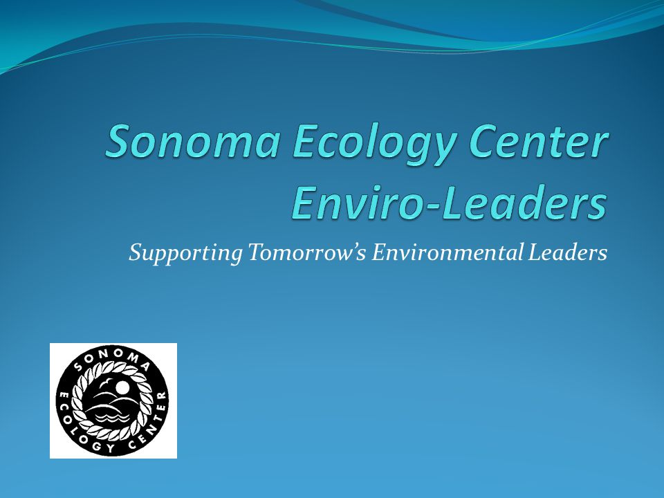 Supporting Tomorrow's Environmental Leaders