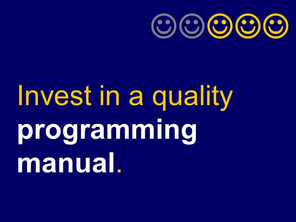 Invest in a quality programming manual.
