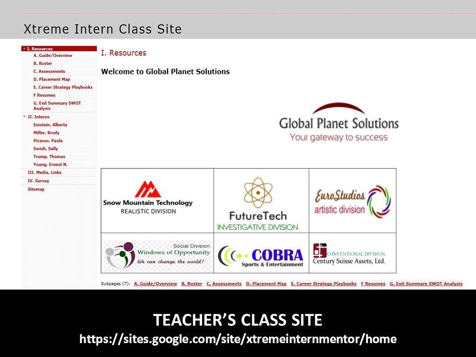 TEACHER'S CLASS SITE https://sites.google.com/site/xtremeinternmentor/home
