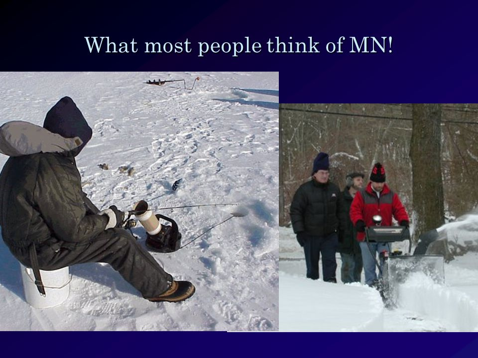 What most people think of MN!