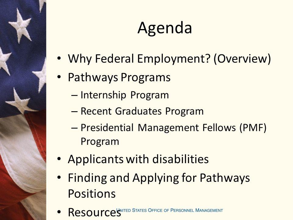 Agenda Why Federal Employment.