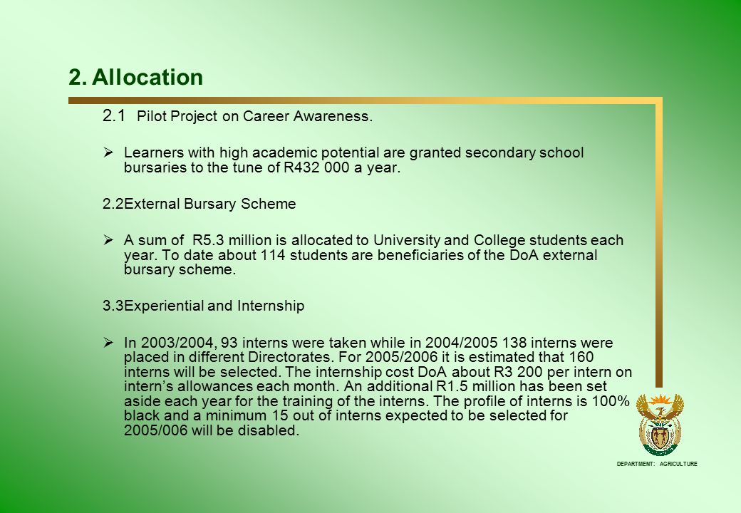 DEPARTMENT: AGRICULTURE 2. Allocation 2.1 Pilot Project on Career Awareness.