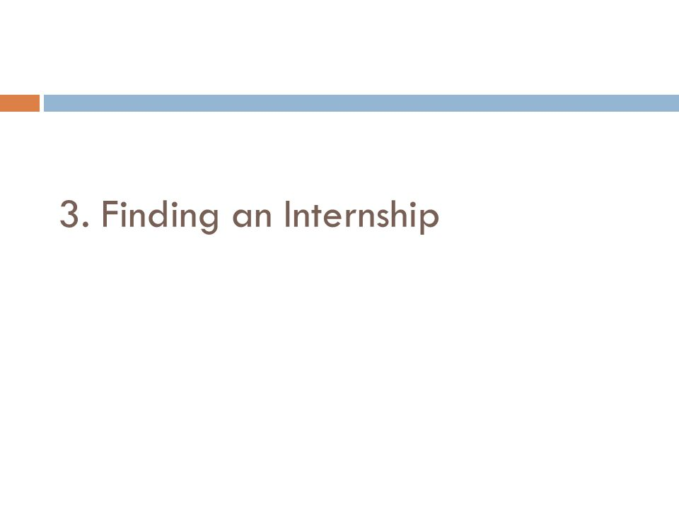 3. Finding an Internship