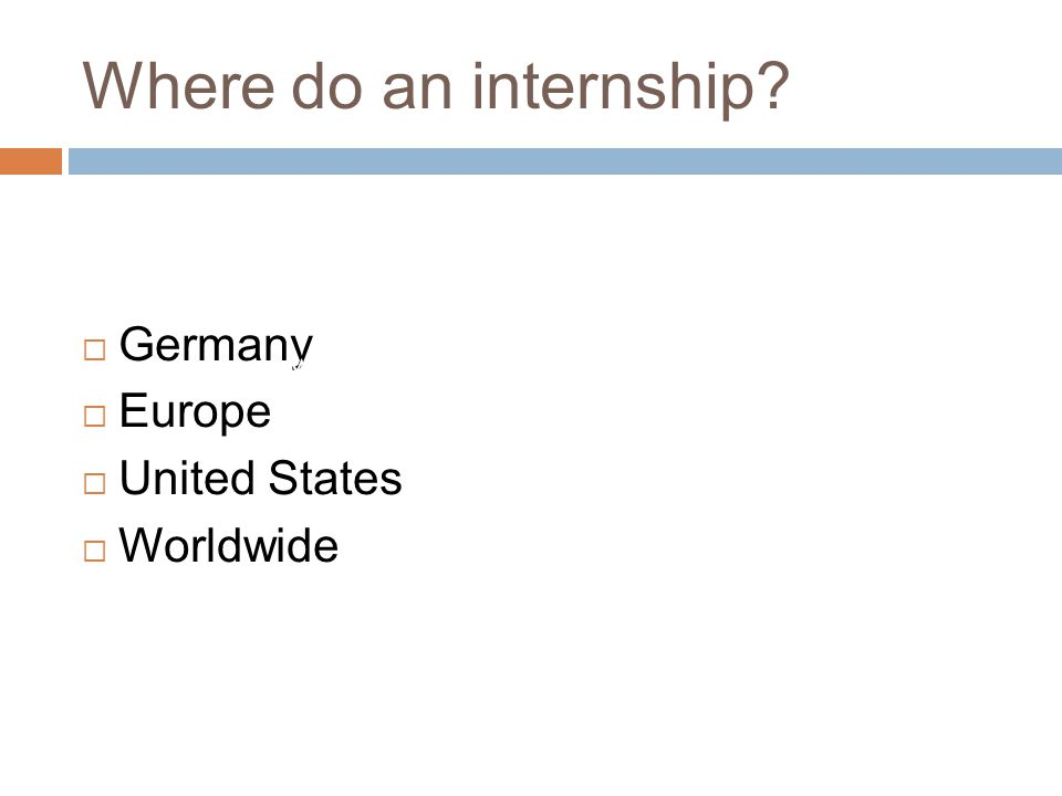 Where do an internship.