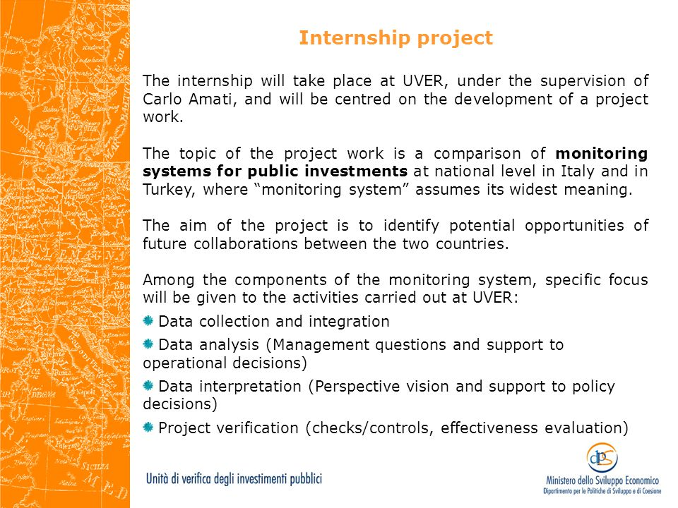 Internship project The internship will take place at UVER, under the supervision of Carlo Amati, and will be centred on the development of a project w