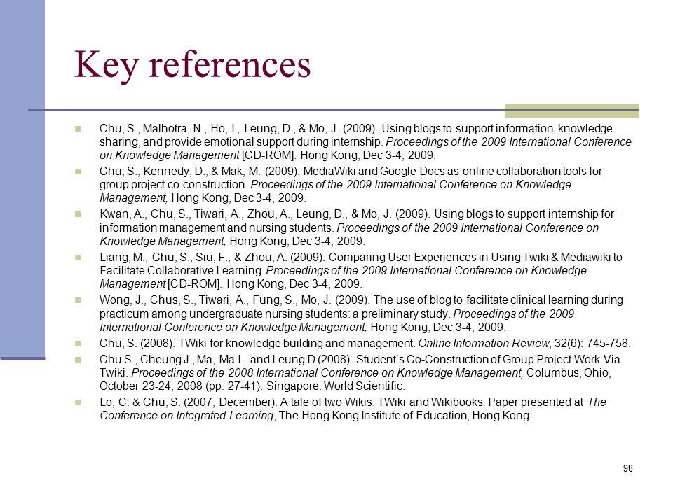 Key references Chu, S., Malhotra, N., Ho, I., Leung, D., & Mo, J.