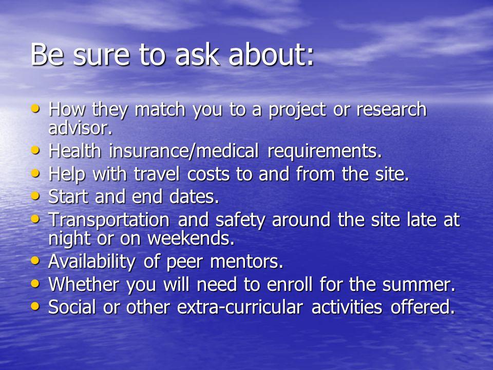 Requirements for summer programs Current undergraduate status.