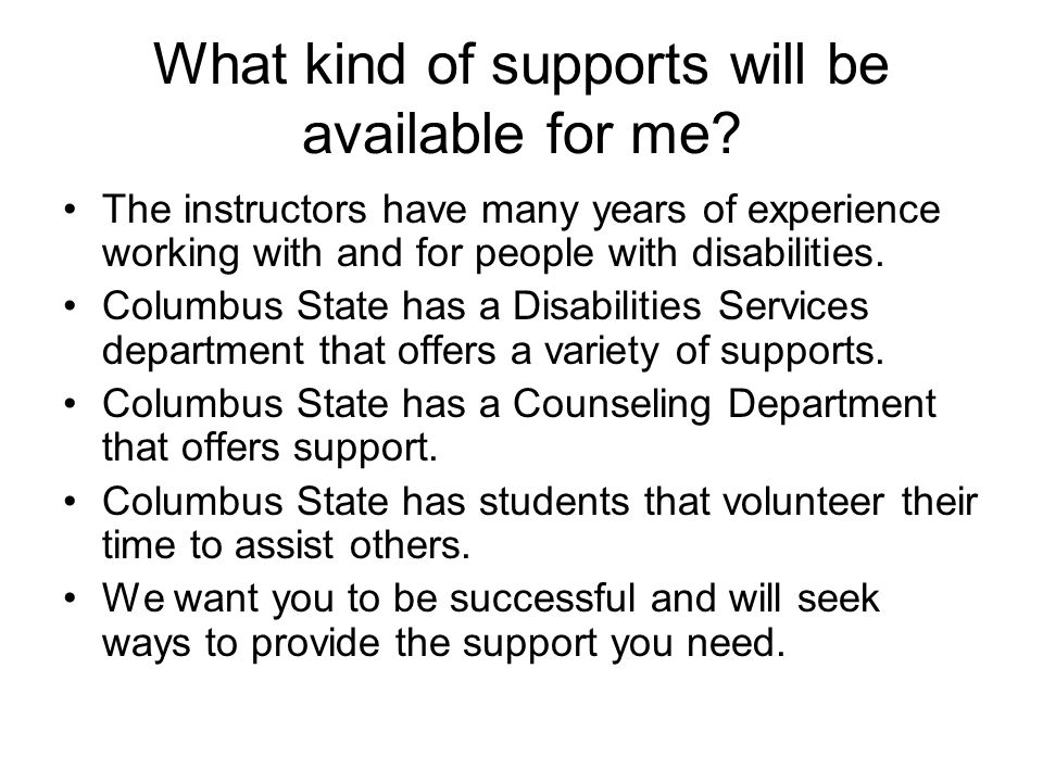 Do I qualify for the program.Are you an adult with a developmental disability.
