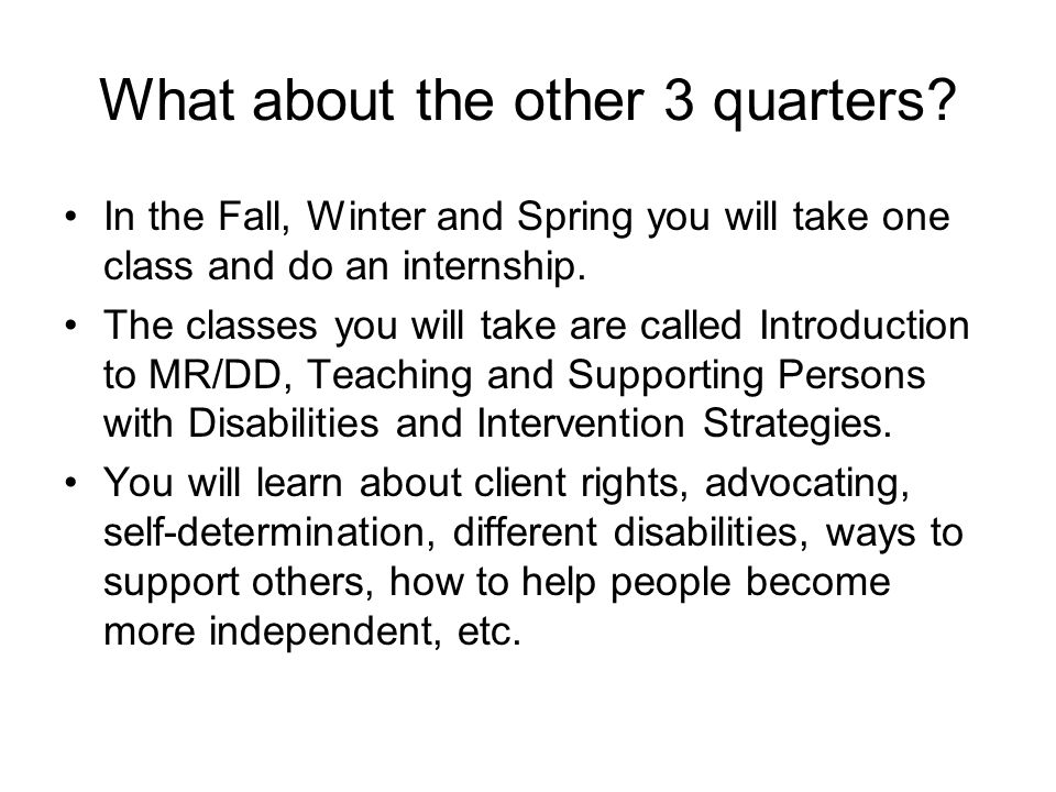 What is an internship.In the Fall, Winter and Spring you will do an internship at a local agency.