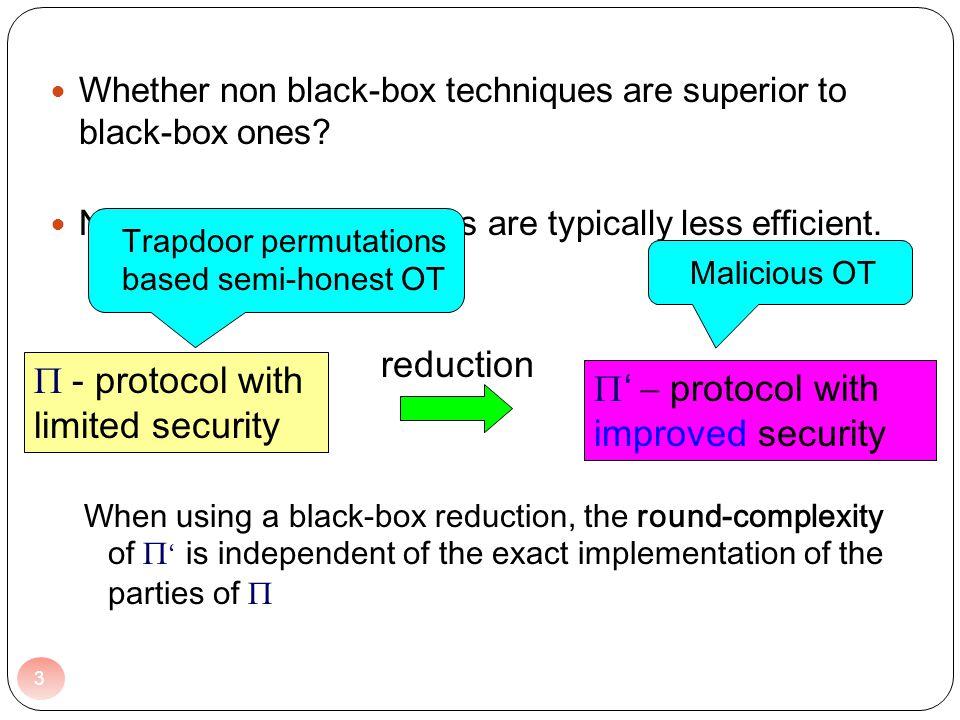 Whether non black-box techniques are superior to black-box ones.