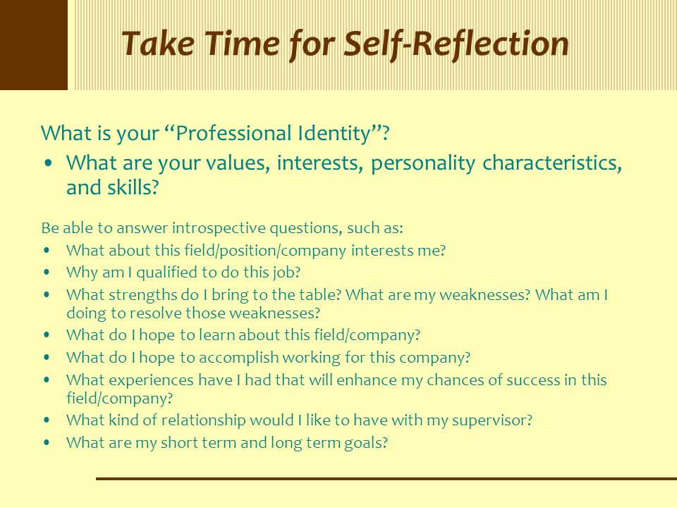 Take Time for Self-Reflection What is your Professional Identity .