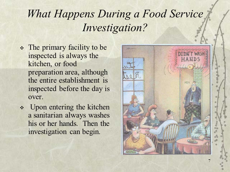 7 What Happens During a Food Service Investigation.