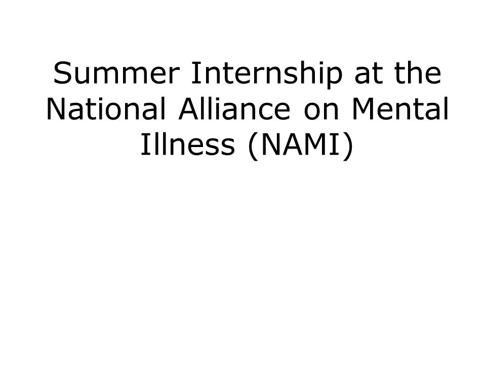 Summer Internship at the National Alliance on Mental Illness (NAMI)