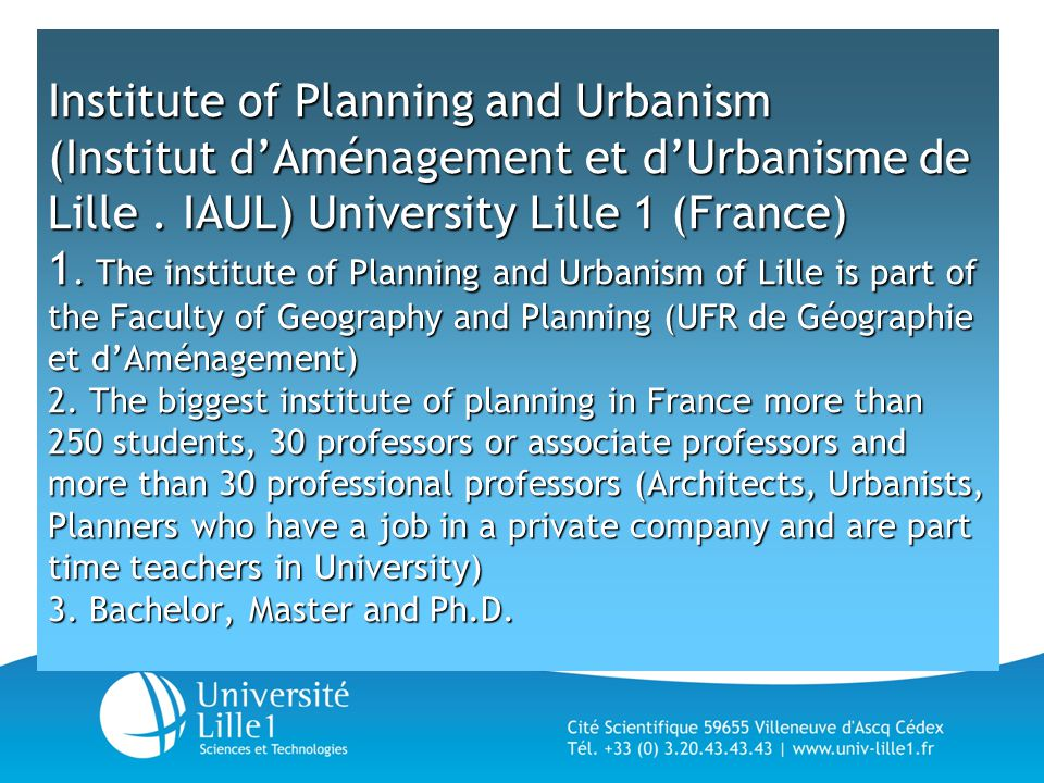 Institute of Planning and Urbanism (Institut d'Aménagement et d'Urbanisme de Lille.