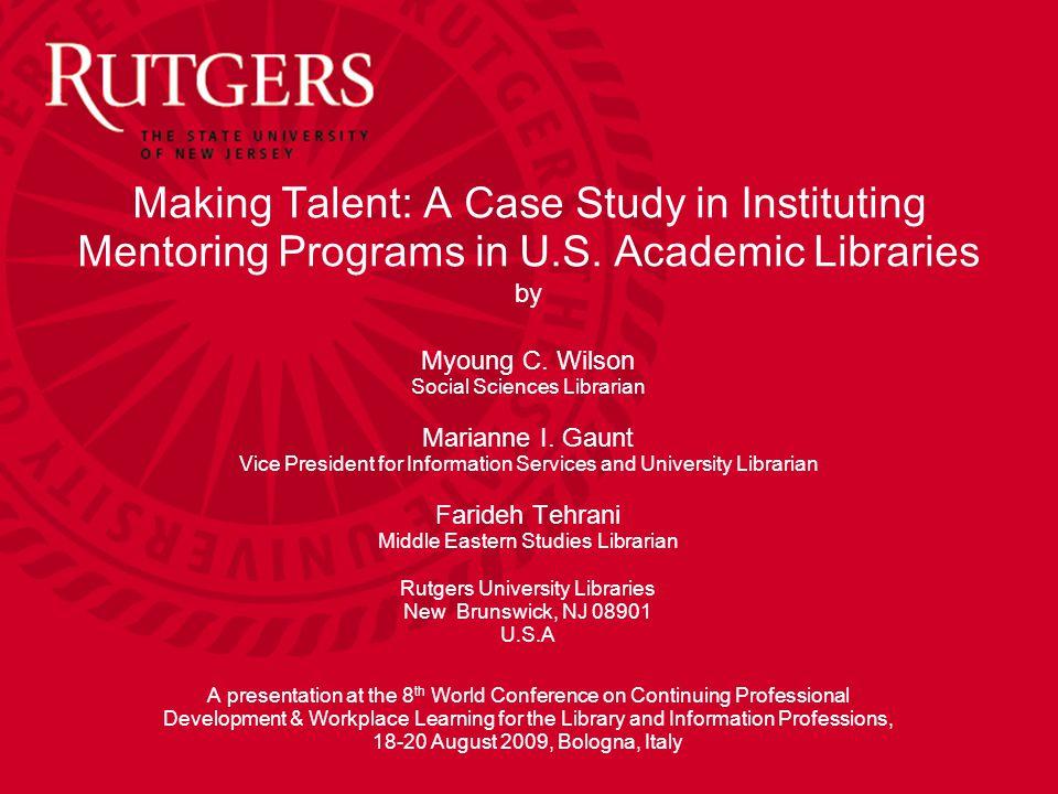 Rutgers University Libraries Mentoring in U.S.