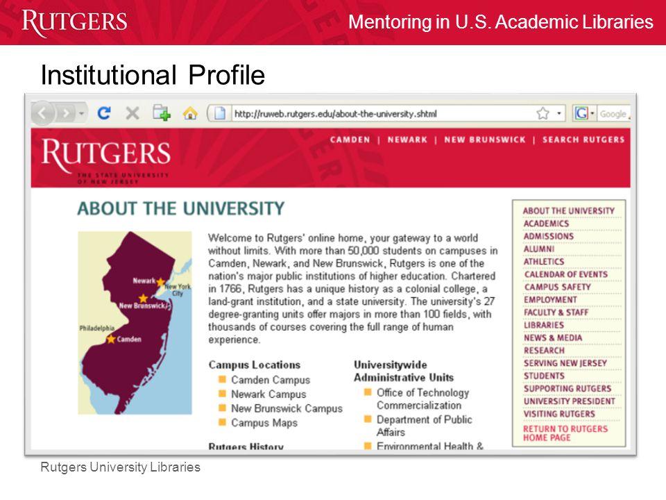 Rutgers University Libraries Mentoring in U.S. Academic Libraries Institutional Profile