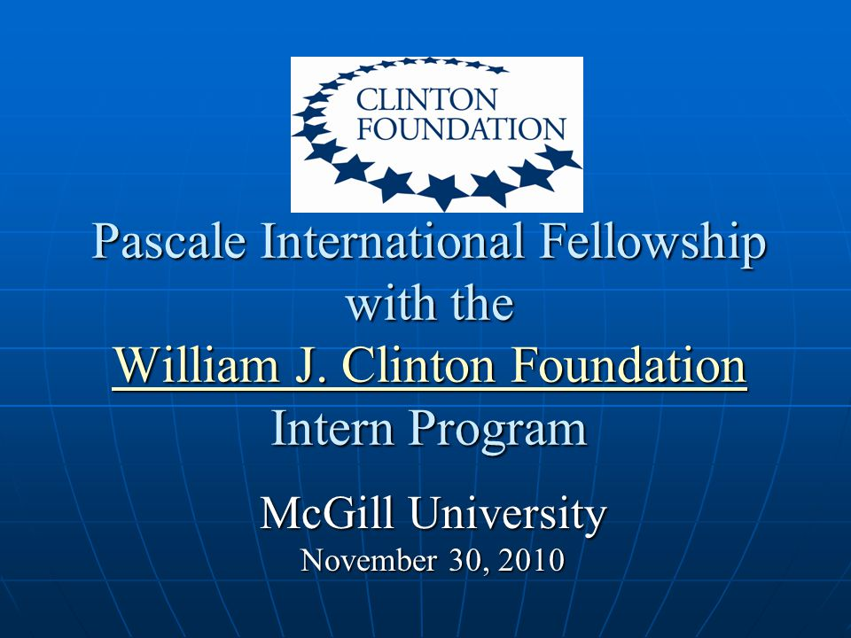 Pascale International Fellowship with the William J.