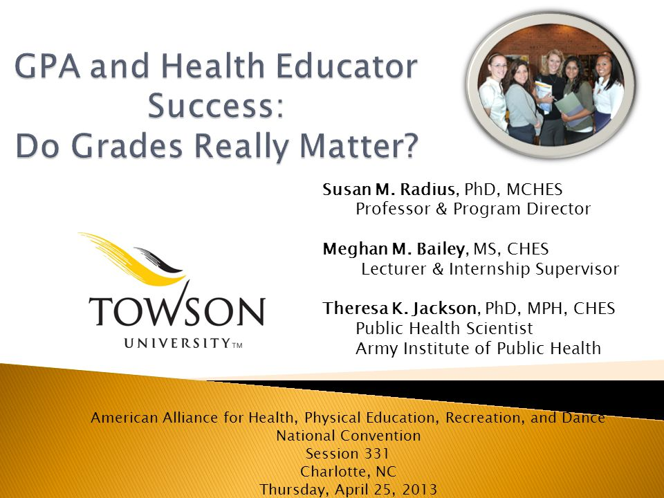 Susan M.Radius, PhD, MCHES Meghan M. Bailey, MS, CHES Theresa K.