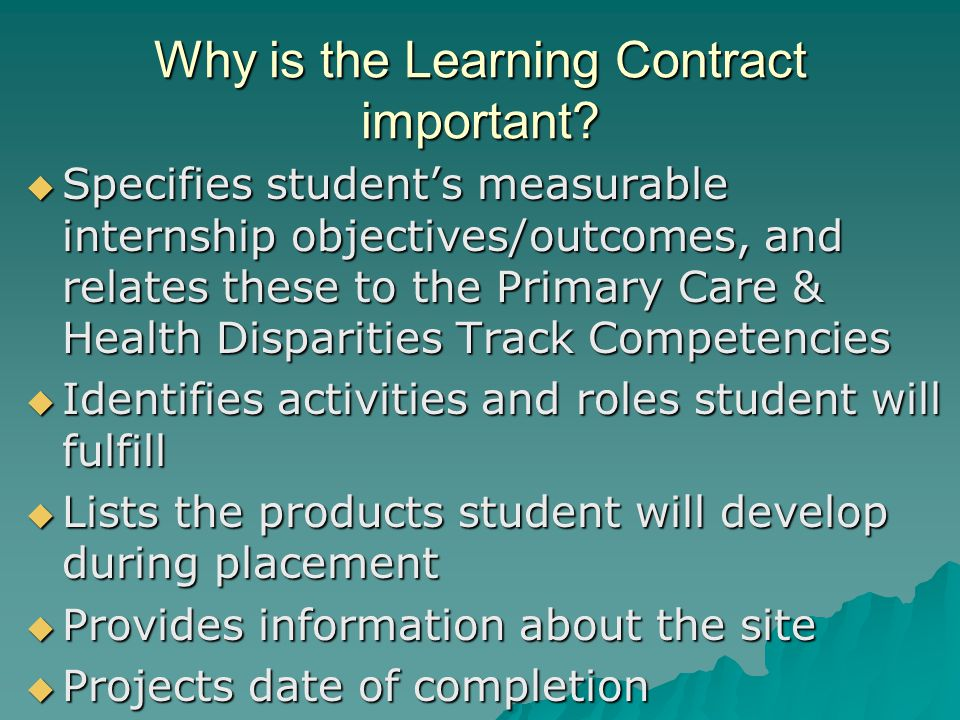 Why is the Learning Contract important.