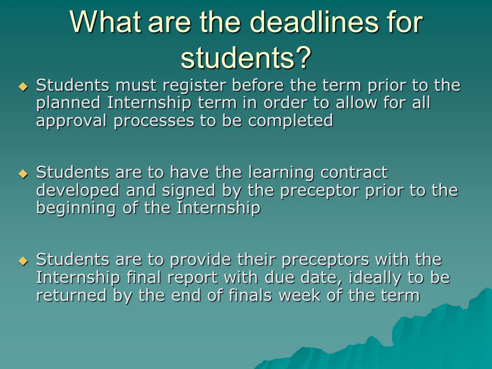 What are the deadlines for students.