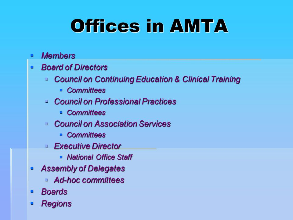Associate Membership  For non-music therapists who want to support the mission of AMTA  Professional level, non-music therapist membership  Same benefits of membership as Professional but does not include the right to vote and hold office  Associate members are also members of regions