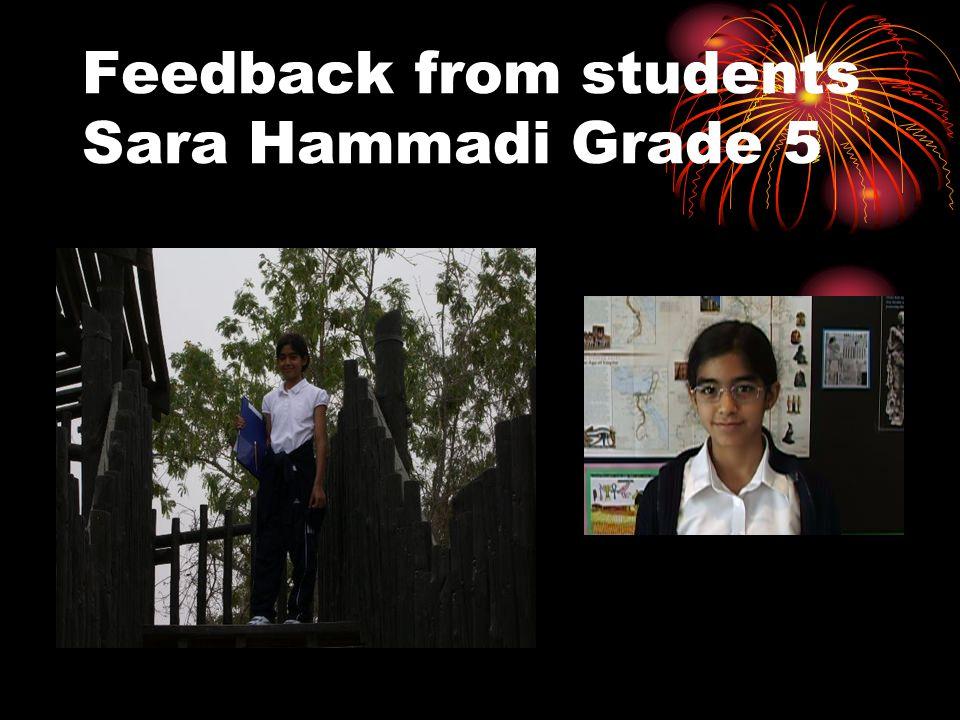 Feedback from students Sara Hammadi Grade 5