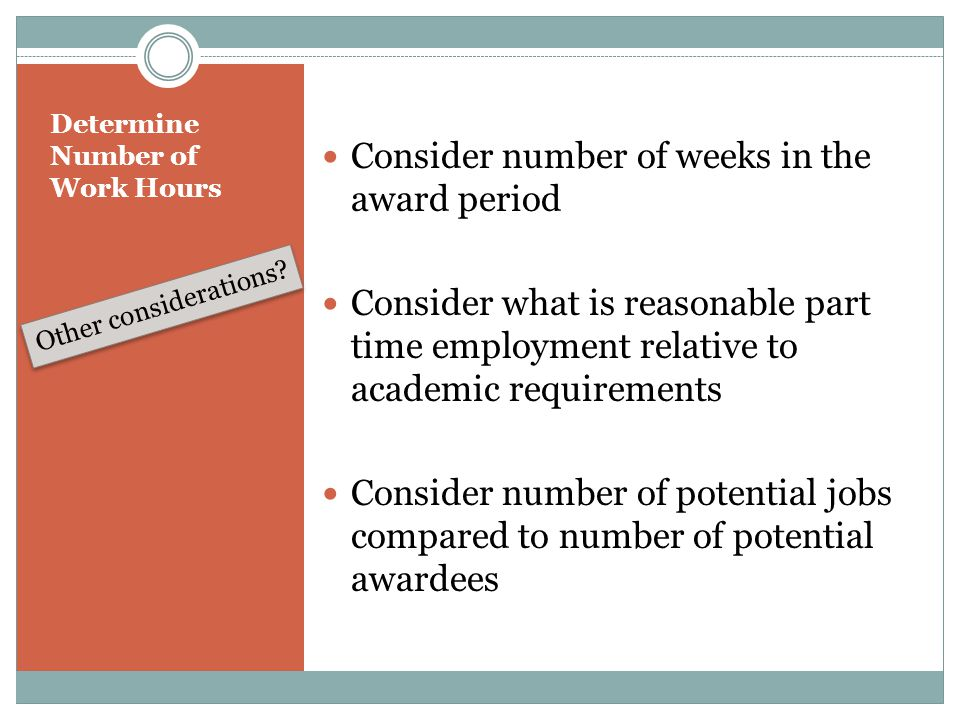 Determine Number of Work Hours Other considerations.