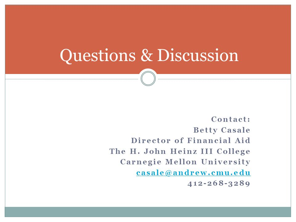 Contact: Betty Casale Director of Financial Aid The H.