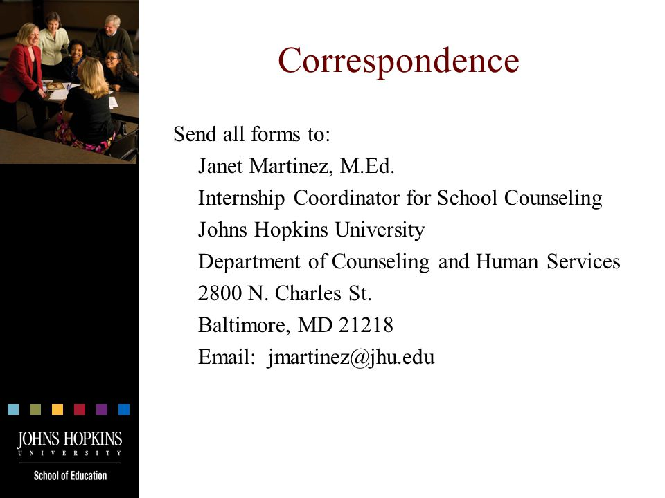 Correspondence Send all forms to: Janet Martinez, M.Ed.