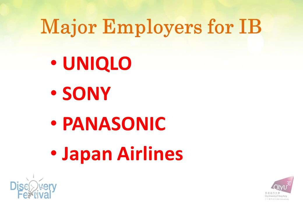 Major Employers for IB UNIQLO SONY PANASONIC Japan Airlines