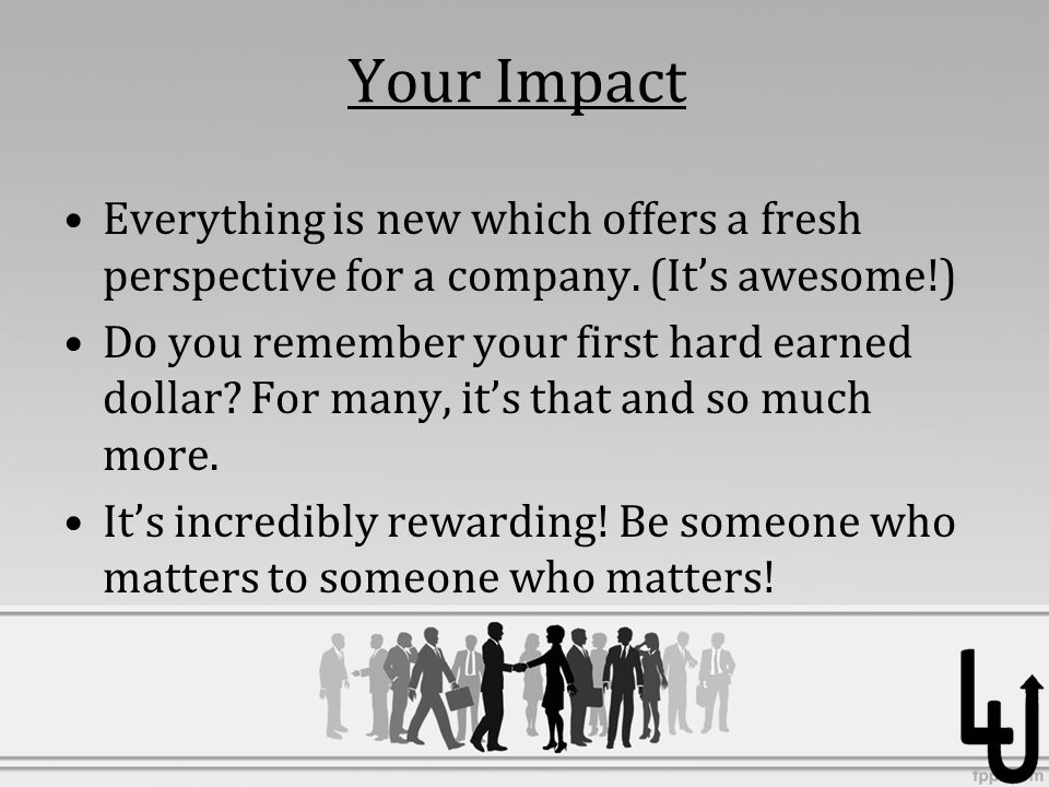 Your Impact Everything is new which offers a fresh perspective for a company.