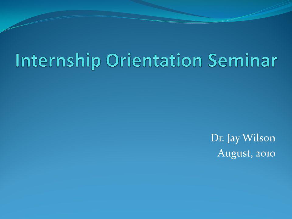 Dr. Jay Wilson August, 2010