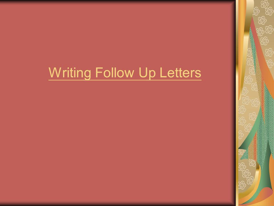 Writing Follow Up Letters