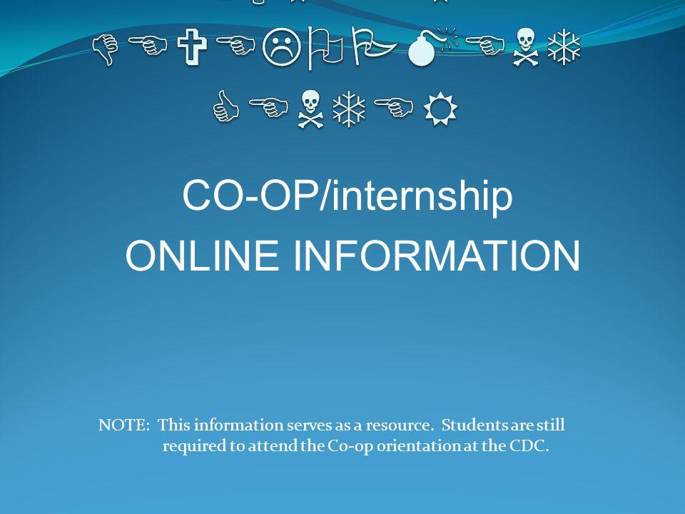 WHAT IS a CO- OP/internship.