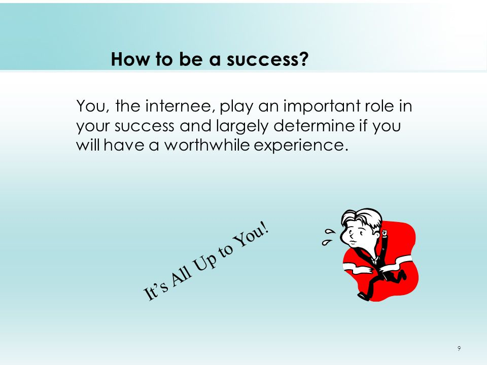 How to be a success.