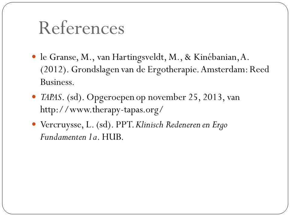 References le Granse, M., van Hartingsveldt, M., & Kinébanian, A.