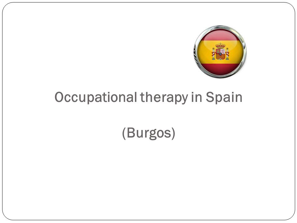 Occupational therapy in Spain (Burgos)