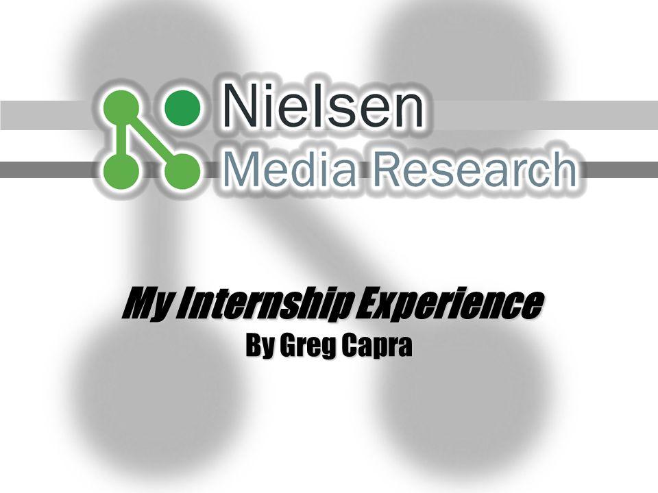 My Internship Experience By Greg Capra